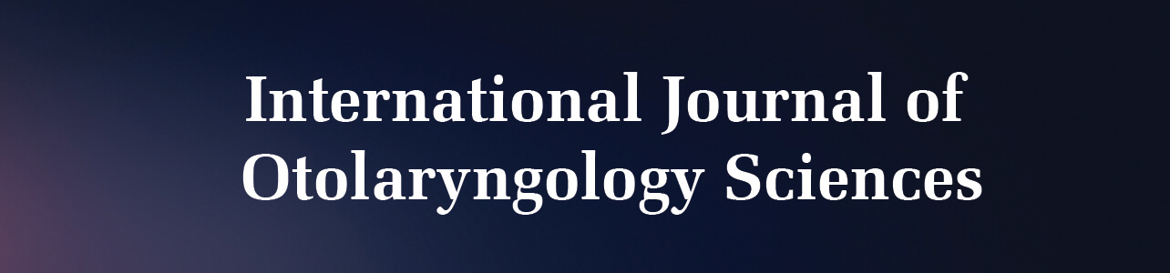 International Journal of Otolaryngology Sciences